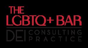 The LGBTQ+ Bar - DEI Consulting Practice